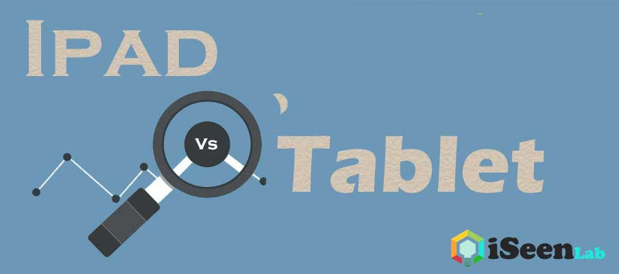 what is difference between ipad and tablet
